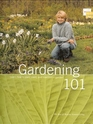 Gardening 101 Learn How to Plan Plant and Maintain a Garden