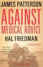 Against Medical Advice (Large Print)