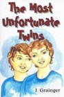 The Most Unfortunate Twins