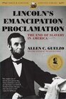Lincoln's Emancipation Proclamation The End of Slavery in America