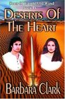 Deserts of the Heart (Sons of Earth and Wind, Bk 4)