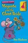 Magenta and the Ghost Bride