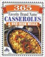 365 Brand Name Casseroles  One-Dish Meals