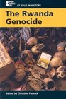The Rwanda Genocide (At Issue in History)