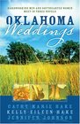 Oklahoma Weddings: In His Will/Through His Grace/By His Hand (Heartsong Novella Collection)
