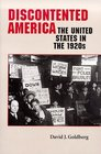 Discontented America : The United States in the 1920s (The American Moment)