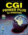 CGI Primer Plus for Windows: Learn to Create Interactive Web Pages