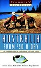 Frommers Australia from 50 a Day The Ultimate Guide to Comfortable Low-Cost Travel