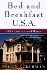 Bed  Breakfast U.S.A. 1999 (Bed and Breakfast USA 1999)