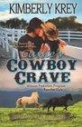 Cassie's Cowboy Crave: Witness Protection, Rancher Style, Vol. 1 (Sweet Montana Bride)  (Sweet Montan Bride)