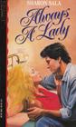 Always a Lady (Kismet, No 130)