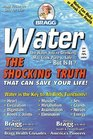 Water : The Shocking Truth That can Save Your Life