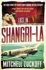 Lost in Shangri La Escape from Hidden Wo