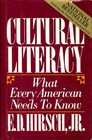 Cultural Literacy What Every American Needs to Know