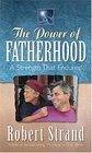 The Power of Fatherhood