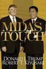 Midas Touch Why Some Entrepreneurs Get Rich-And Why Most Don't