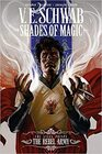 Shades of Magic The Steel Prince Vol 3 The Rebel Army