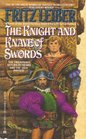 The Knight and Knave of Swords (Saga of Fafhrd and the Gray Mouser, Bk. 7)