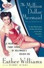 The Million Dollar Mermaid An Autobiography