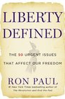 Liberty Defined The 50 Urgent Issues That Affect Our Freedom