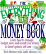 The Everything Money Book  Learn How to Manage Budget Save and Invest Your Money So There's Plenty Left over