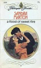 A Flood of Sweet Fire (Harlequin Presents, No 1155)