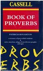 The Cassell Book of Proverbs (Cassell Reference)
