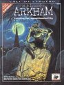 HP Lovecraft's Arkham Unveiling the LegendHaunted City