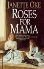 Roses for Mama (Women of the West, Bk 3)