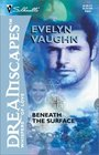 Beneath the Surface (Circle, Bk 3) (Silhouette Dreamscapes)