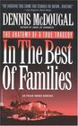 In the Best of Families : The Anatomy of a True Tragedy