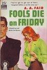 Fools Die on Friday