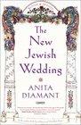 The New Jewish Wedding Revised