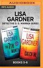 Lisa Gardner Detective D D Warren Series Books 5-6 The 7th Month  Catch Me