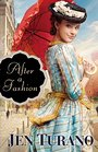 After a Fashion (A Class of Their Own, Bk 1)