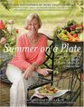 Summer on a Plate More than 120 delicious no-fuss recipes for memorable meals from Loaves and Fishes