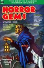 Horror Gems Volume Ten Manly Wade Wellman and others