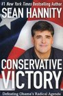 Conservative Victory Defeating Obama's Radical Agenda