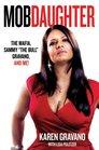 Mob Daughter The Mafia Sammy