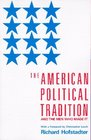 The American Political Tradition : And the Men Who Made it