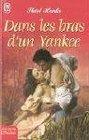 Dans les bras d'un Yankee