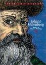 Johann Gutenberg Master of Modern Printing