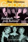Those Glamorous Gabors Bombshells from Budapest