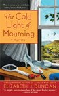 The Cold Light of Mourning (Penny Brannigan, Bk 1)
