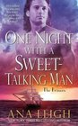 ONE NIGHT WITH A SWEET TALKING MAN