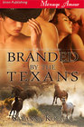 Branded by the Texans (Three Star Republic)