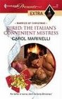 Hired: The Italian's Convenient Mistress (Married by Christmas) (Harlequin Presents Extra, No 29)