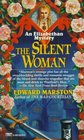The Silent Woman (Nicholas Bracewell, Bk 6)