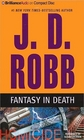 Fantasy in Death (In Death, Bk 30) (Audio CD) (Abridged)