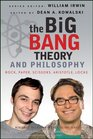 The Big Bang Theory and Philosophy: Rock, Paper, Scissors, Aristotle, Locke (Blackwell Philosophy and Pop Culture)